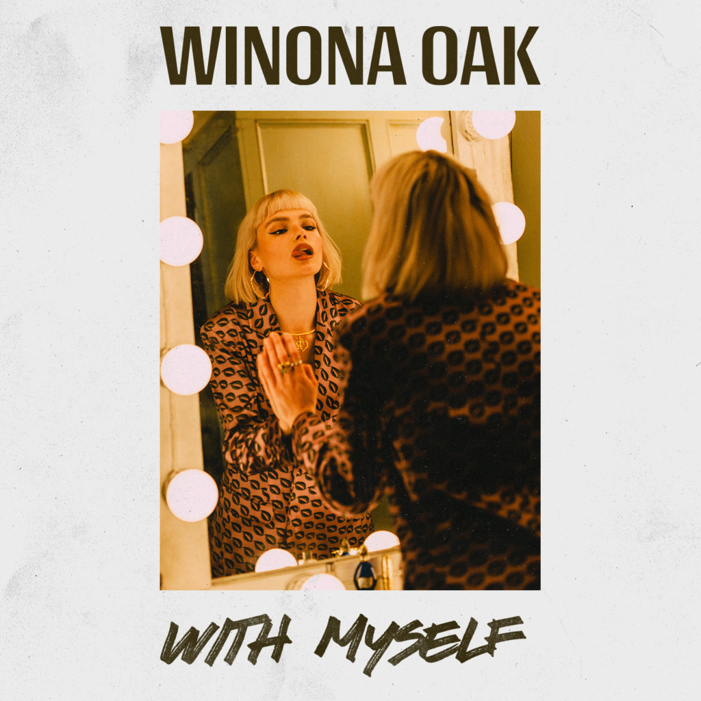 Winona Oak - With Myself Cover